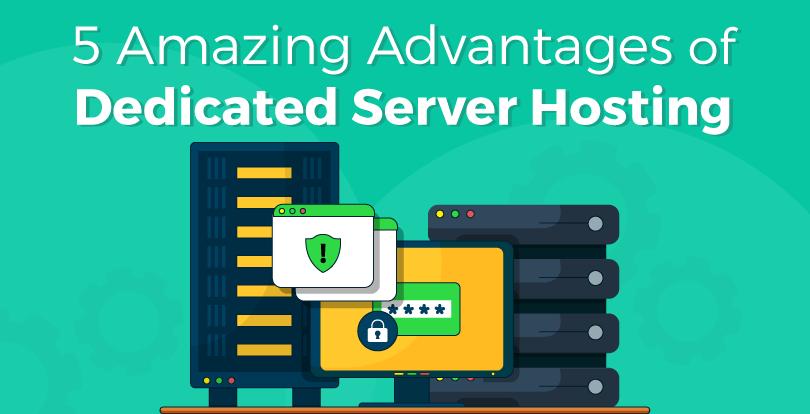 5-advantages-of-dedicated-server