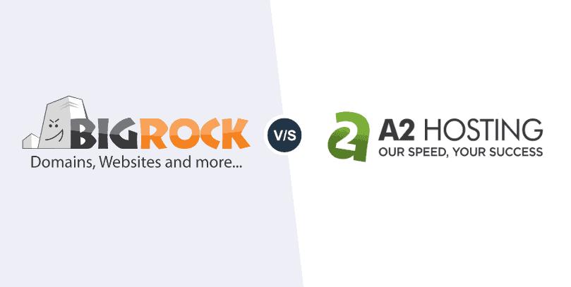 BigRock vs A2Hosting