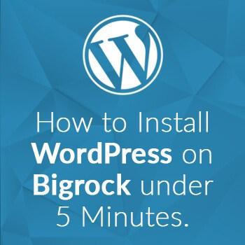 How to Install WordPress on BigRock